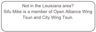 Not in the Louisiana area?